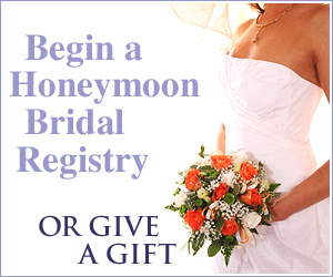 Begin a Honeymoon Registry or Give a Gift