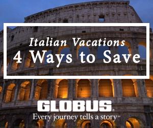 Globus, Italy, tour, 4 ways to save